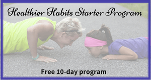 Healthier Habits Starter Program