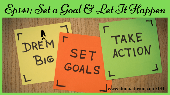 Donna Doyon - Set a Goal and Let It Happen