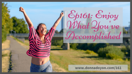 Donna Doyon - Enjoy What You Have Accomplished