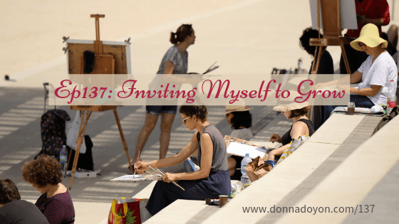 Donna Doyon - Inviting Myself to Grow
